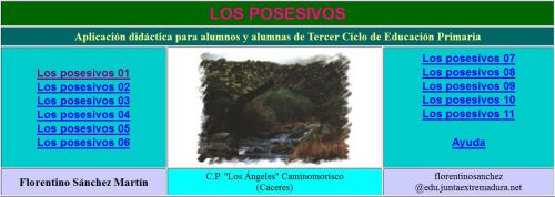 http://cplosangeles.juntaextremadura.net/web/lengua6/posesivos/indice.htm