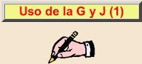 ORTOGRAFÍA DE LA G Y LA J