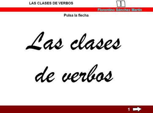 http://cplosangeles.juntaextremadura.net/web/edilim/tercer_ciclo/lengua/el_verbo/clases_de_verbos/clases_de_verbos.html