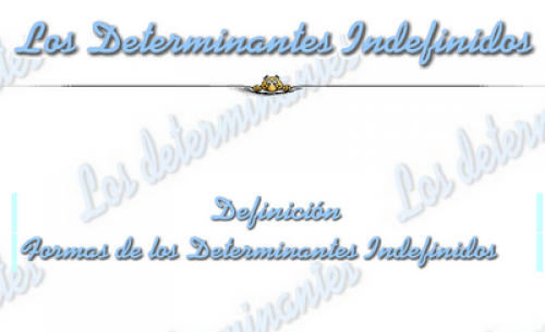 http://www.vicentellop.com/gramatica/determinantes/indefinidos/indefinidos.html