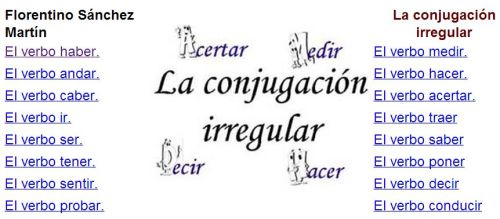 http://cplosangeles.juntaextremadura.net/web/edilim/tercer_ciclo/lengua/conjugacion_irregular/index.htm