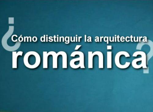 ARQUITECTURA ROMÁNICA. VÍDEO