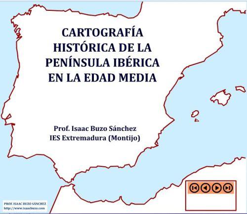CARTOGRAFÍA HISTÓRICA DE LA EDAD MEDIA