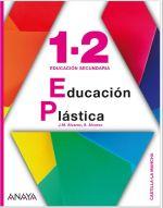 EDUCACIÓN PLÁSTICA 1º Y 2º DE ESO