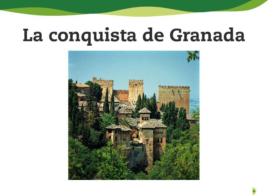 LA CONQUISTA DE GRANADA