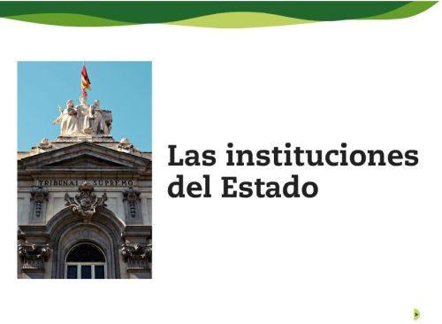 LAS INSTITUCIONES DEL ESTADO ESPAÑOL