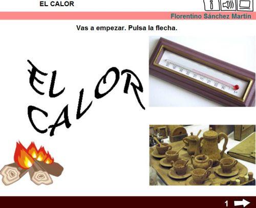 http://cplosangeles.juntaextremadura.net/web/edilim/tercer_ciclo/cmedio/la_energia/el_calor/el_calor.html