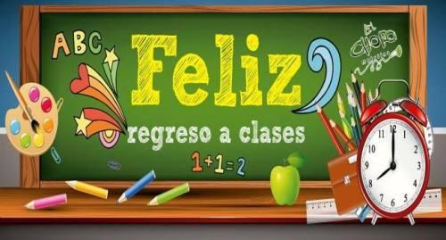 FELIZ REGRESO A CLASE
